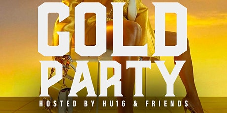 GoHAMHU Presents: The Gold Party tickets