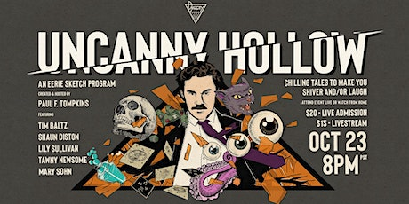 The Uncanny Hollow! tickets