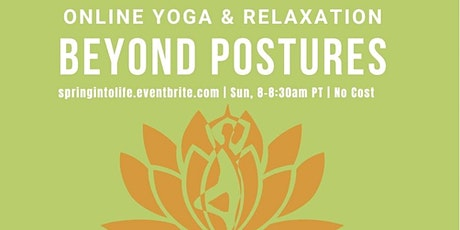 Beyond Postures (Weekly 30 min with Various Teachers) tickets