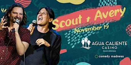 Scout + Avery Headlines Agua Caliente Casino Caliente Comedy Nights tickets