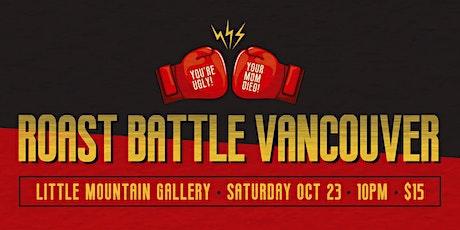 Roast Battle Vancouver: CHAMPION VS CHAMPION tickets