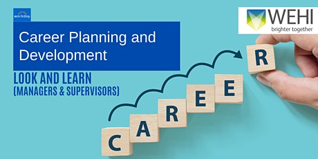 Workday Career Planning & Development: Look & Learn (Managers/Supervisors) tickets