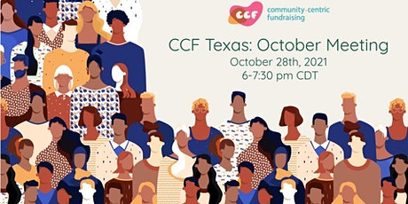 CCF Texas October 2021 Meeting | The Fundraising Ask -- But Make it CCF tickets