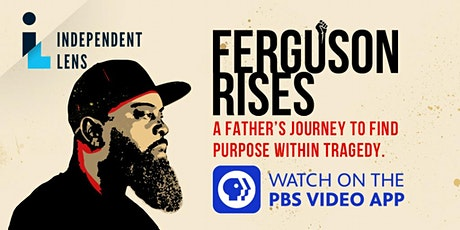 Ferguson Rises Film Screening tickets