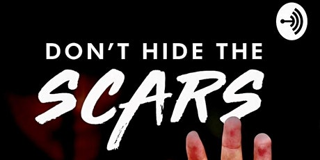 """""""The Don't Hide the Scars Project"""" tickets"""