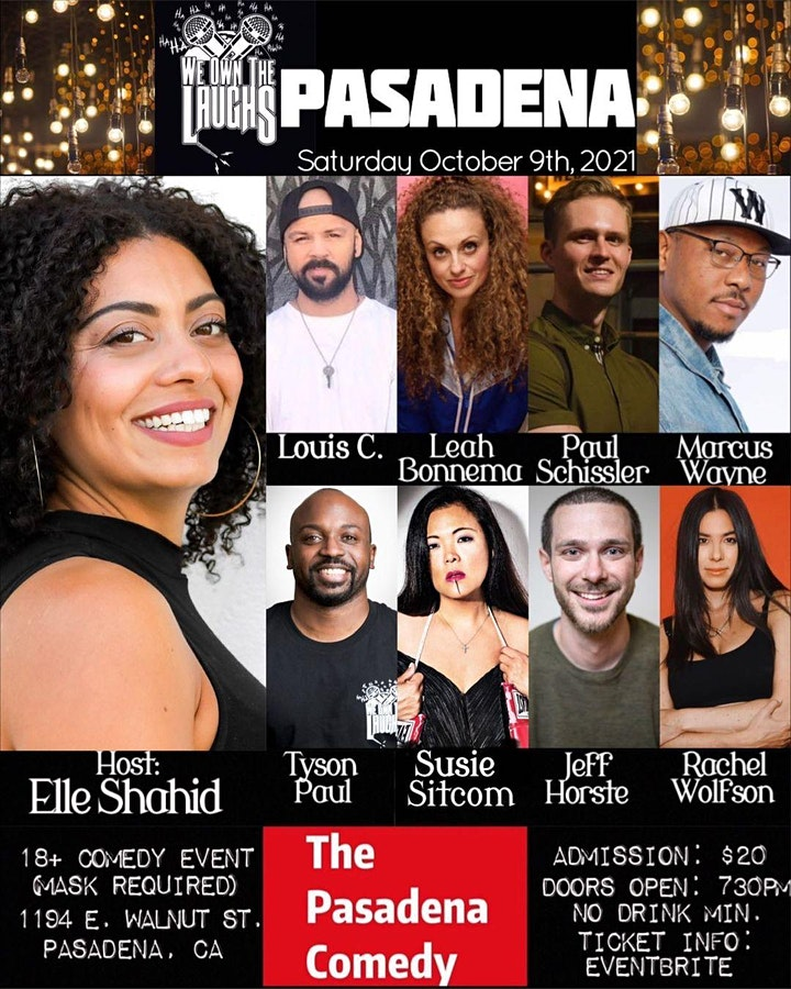 We Own the Laughs @ The Pasadena Comedy - Saturday 10/9 at 8pm image