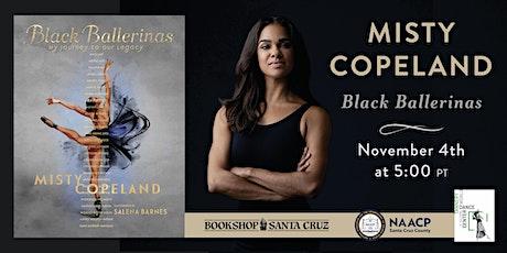 Bookshop Santa Cruz Presents: Misty Copeland | BLACK BALLERINAS tickets