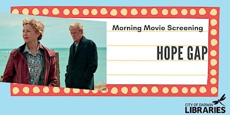 Morning Movie Screening  - Hope Gap tickets