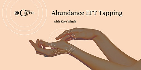 Receive:  An EFT Abundance Tapping Workshop With Kate Winch tickets