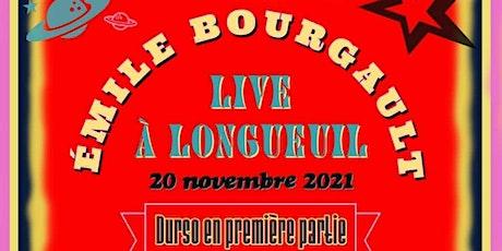 Émile Bourgault: Live à Longueuil! tickets
