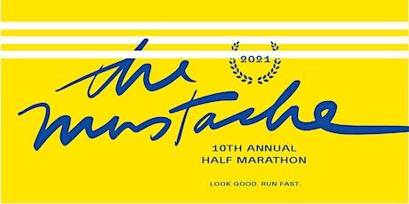 The Mustache Half Marathon - 10th Annual tickets