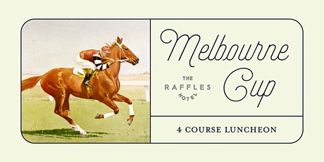 Melbourne Cup Luncheon at Raffles Hotel tickets