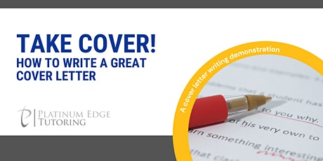 Take Cover! How to Write a Great Cover Letter tickets