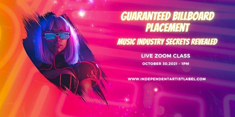 Guaranteed Billboard Placement for Musicians tickets