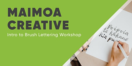 Maimoa Creative: Intro to Brush Lettering Workshop tickets