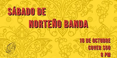 Sábado de Norteño Banda entradas