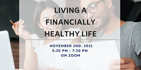 Living a Financially Healthy Life tickets