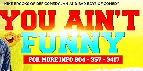 You Ain't Funny tickets