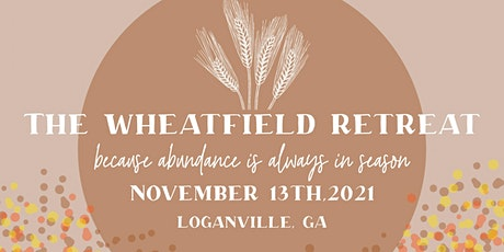 The Wheatfield Retreat tickets