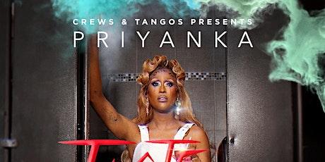 Crews & Tangos Presents Priyanka : Taste Test Tour (Night 2) tickets