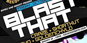 """BLAST THAT"" Release Party w/ DJ Craze, Shortkut &..."