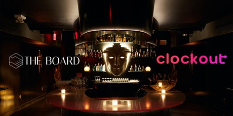 The Board X Clockout Launch Party tickets