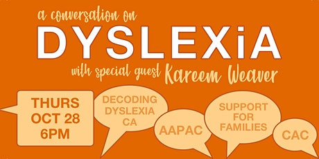 A conversation on Dyslexia with special guest Kareem Weaver tickets