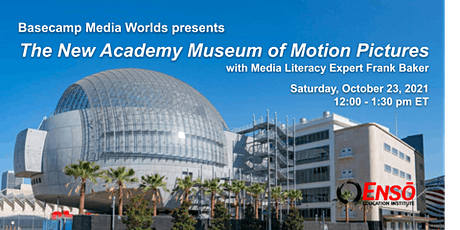 The Academy Museum of Motion Pictures with media expert Frank Baker tickets