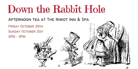 Down the Rabbit Hole   Afternoon Tea at The Niwot Inn & Spa (SUNDAY 10/31) tickets