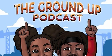 The Ground Up Podcast LIVE! tickets