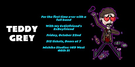 Teddy Grey ALBUM RELEASE SHOW tickets