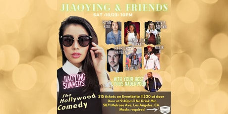 The Jiaoying and Friends show- The Hollywood Comedy SAT 10/23 @ 10pm tickets