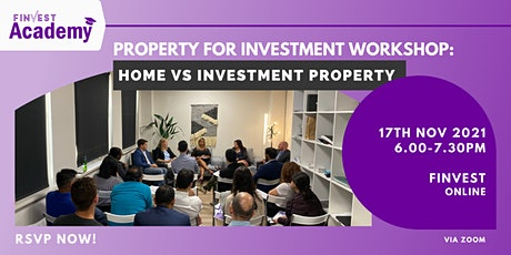 ONLINE Property for Investment Workshop:  Home VS Investment Property tickets