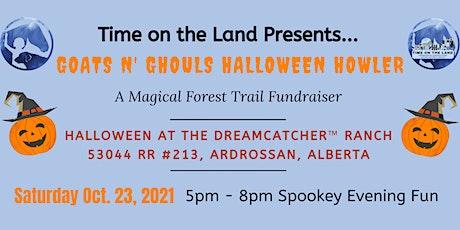 Goats N' Ghouls Halloween Howler Spooky Evening Oct 23, 2021 tickets