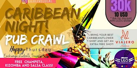 Caribbean Night Pub Crawl by LiLO entradas