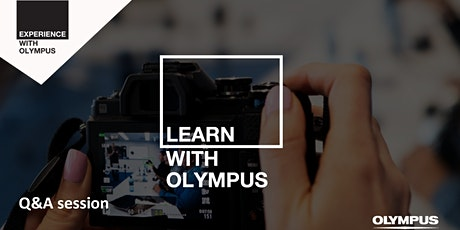 Zoom Session: - Learn with Olympus Q&A Session tickets