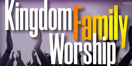 Kindgom Family Worship tickets