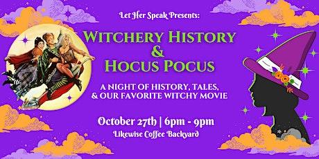 Let Her Speak Presents: Witchery History & Hocus Pocus tickets