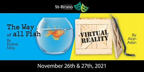 The Way of All Fish & Virtual Reality billets