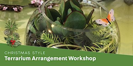 Terrarium Arrangement Workshop - Christmas Style tickets