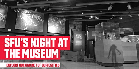 SFU's Night At The Museum tickets