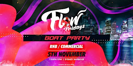 Flow Fridays - Boat Party tickets