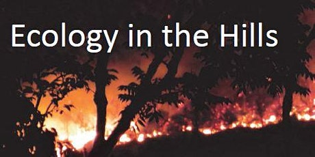 Ecology in the Hills 28th October tickets