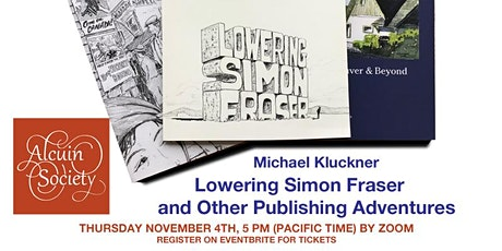 """""""Lowering Simon Fraser"""" and other publishing adventures Tickets"""