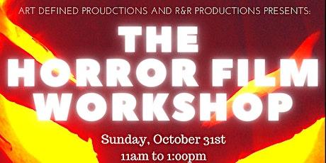 The Horror  Film  Workshop tickets