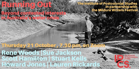 Running Out: Contested interests and Australia's water crisis tickets