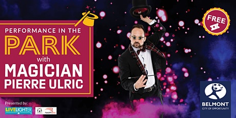 Performances in the Park – Magician Pierre Ulric tickets