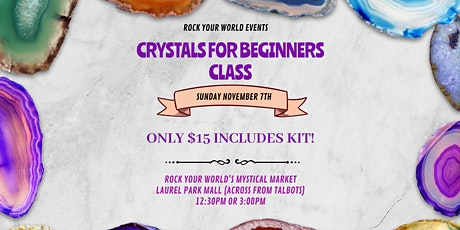 Crystals for Beginners Class at Laurel Park Place Mall - Livonia! tickets
