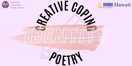 Creative Coping: Poetry - Identity Poetry tickets