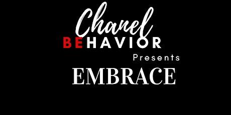 Chanel Behavior:Embrace tickets